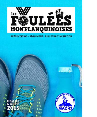 Affiche du programme des Foulées Monflanquinoises 2015